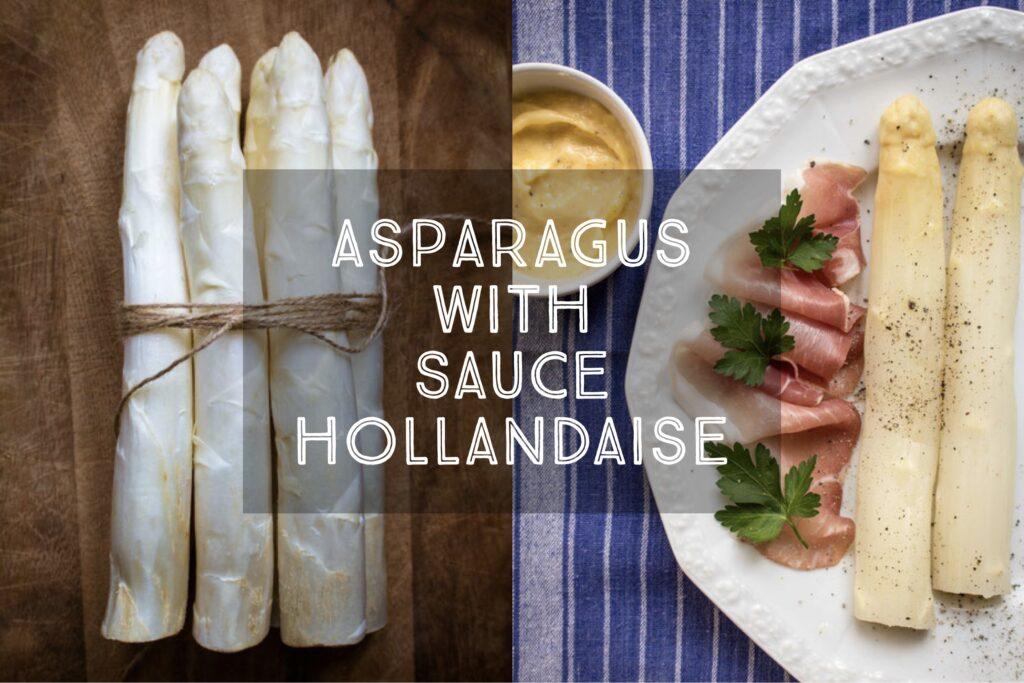 Asparagus with Sauce Hollandaise