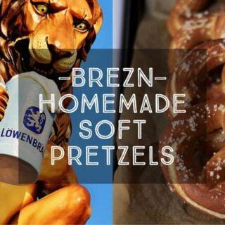 Brezn - Homemade Soft Pretzels
