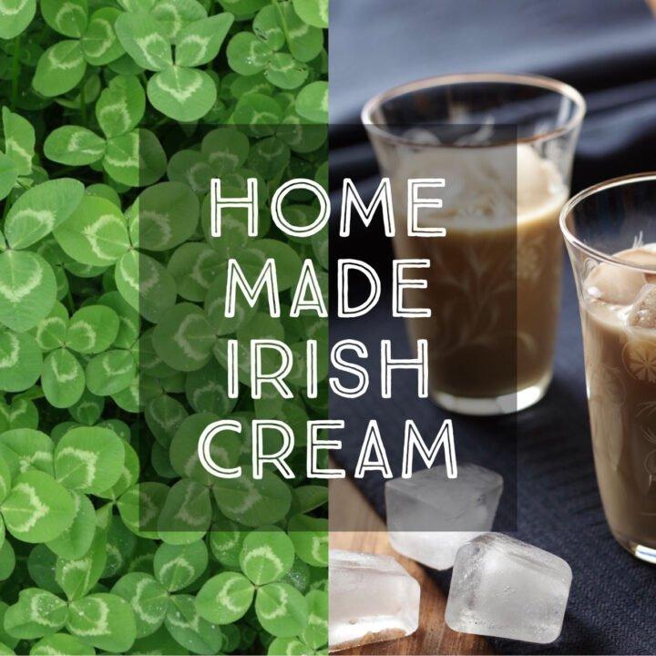 Home made Irish Cream