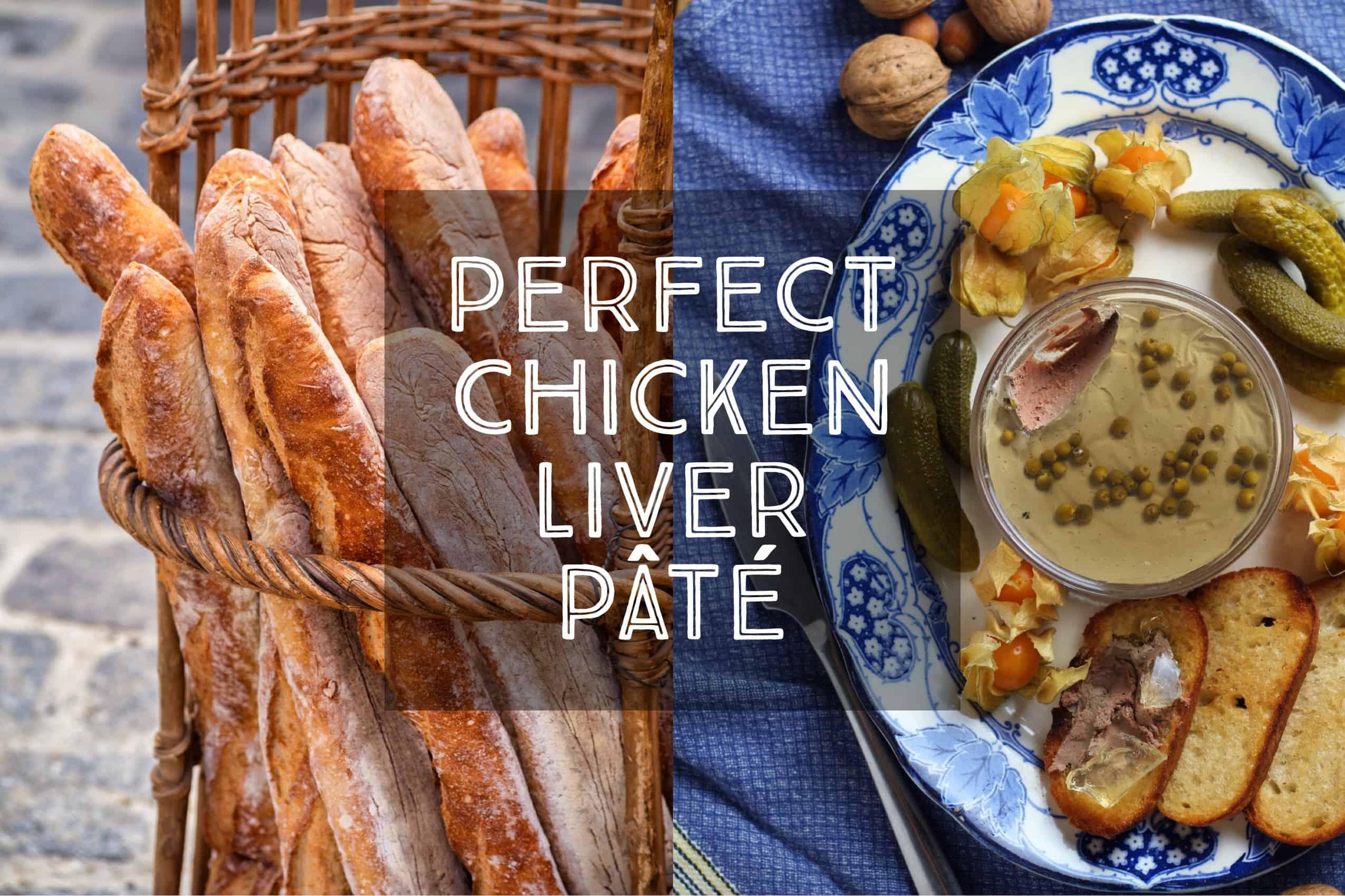 Perfect Chicken Liver Pâté