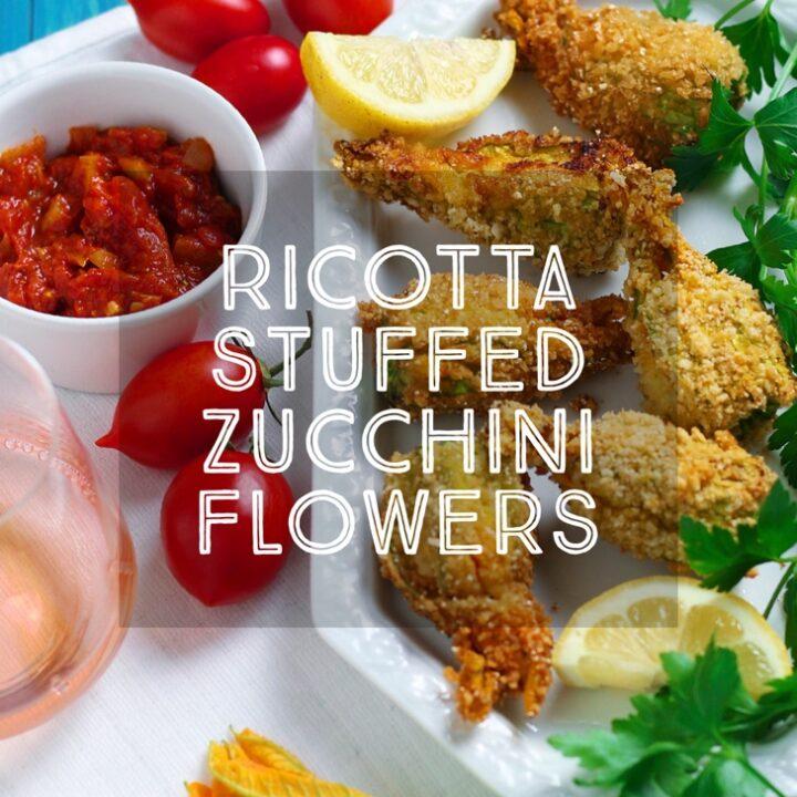 Ricotta Stuffed Zucchini Flowers