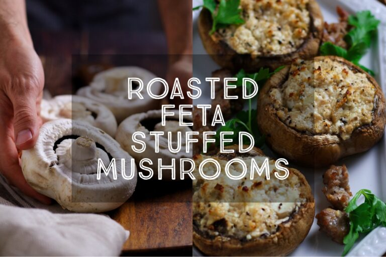Roasted Feta Stuffed Mushrooms