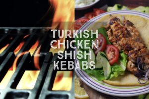 Turkish Chicken Shish Kebabs