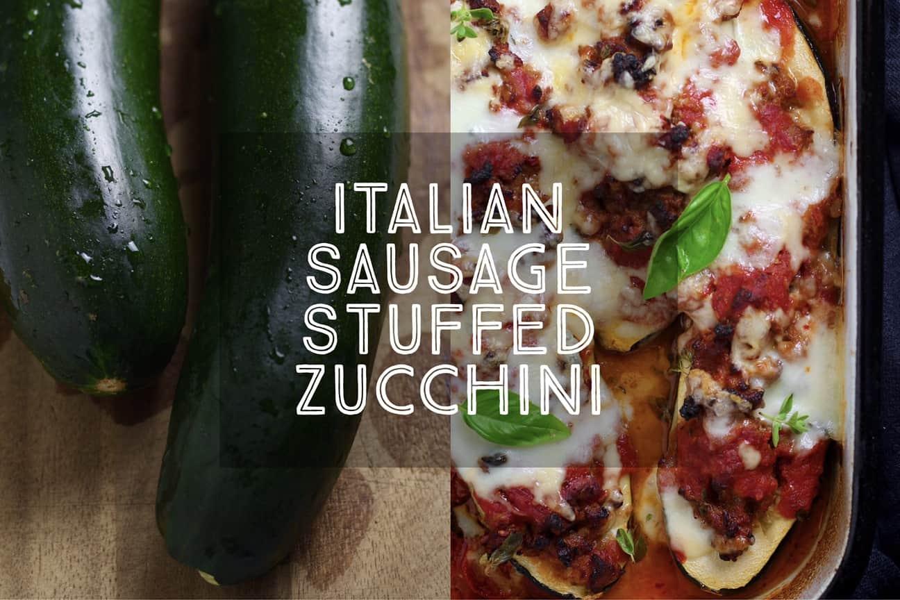 Italian Sausage Stuffed Zucchini