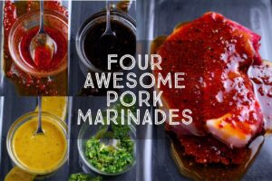 Four Awesome Pork Marinades