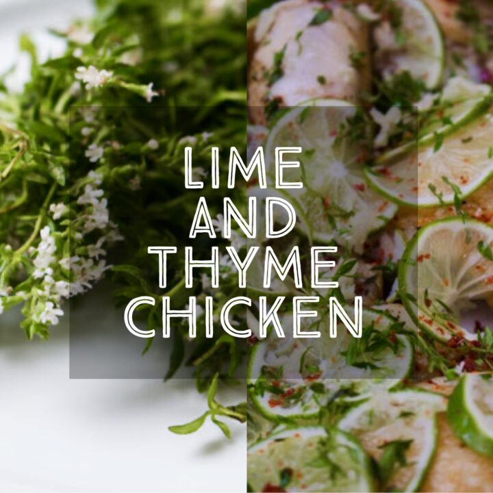 Lime and Thyme Chicken