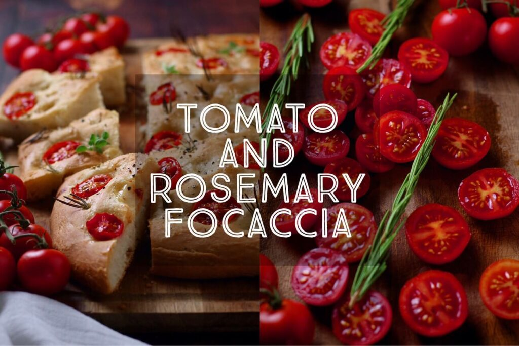 Tomato and Rosemary Focaccia
