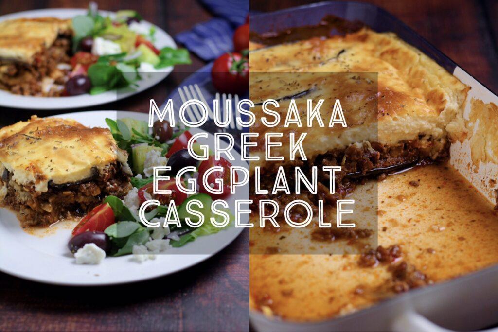Moussaka Greek Eggplant Casserole