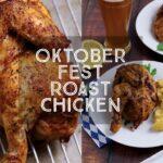 Oktoberfest Roast Chicken
