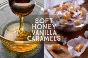 Chewy, creamy, perfect caramels with a delicate hint of honey, my recipe for Soft Honey Vanilla Caramels is super easy and dangerously addictive.